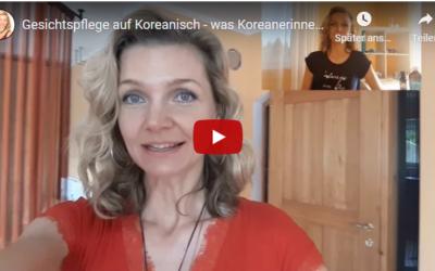 Gesichtspflege auf Koreanisch – was Koreanerinnen einfach besser machen